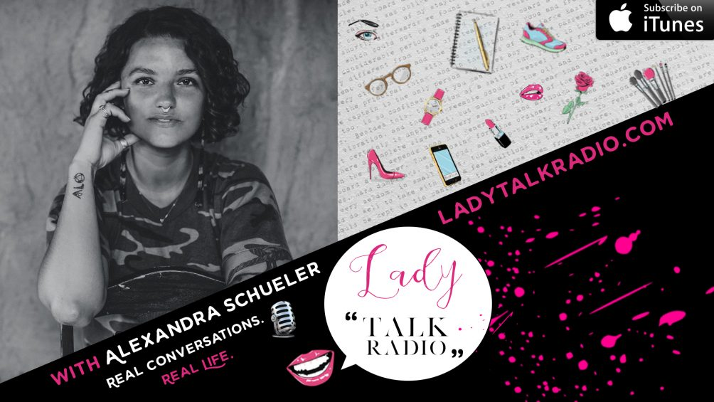 Alexandra Schueler, Lady Talk Radio, We are Lady Alpha, Sisterhood, Stacey Rae