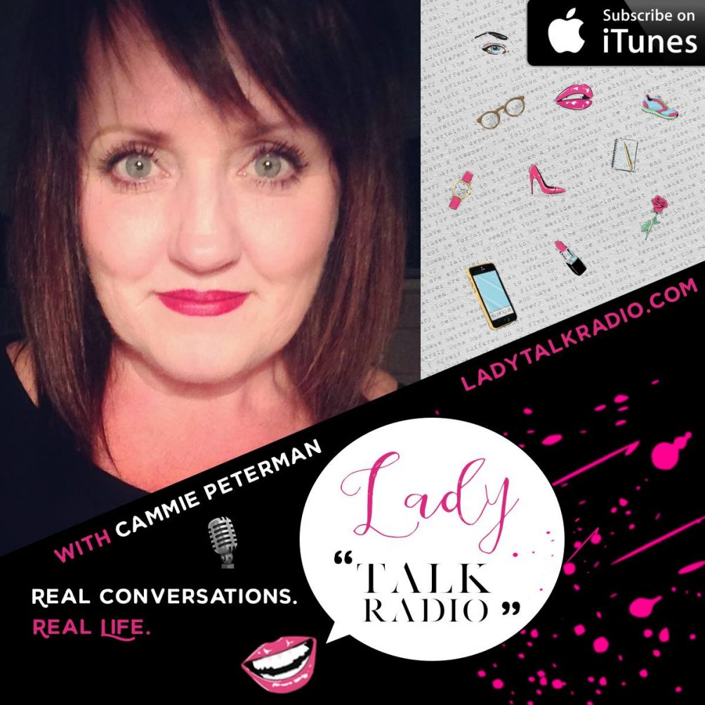 relationships, cammie peterman, lady talk radio, we are lady alpha, stacey rae