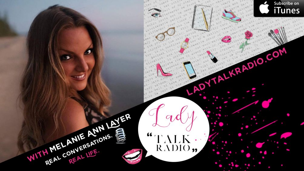 melanie ann layer, alpha femme, we are lady alpha, lady talk radio