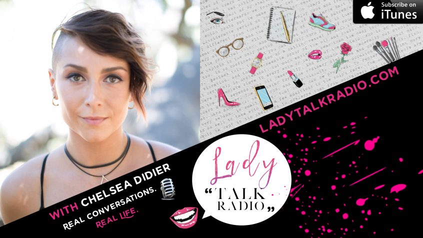 Chelsea Didier, Lady Talk Radio, We are Lady Alpha, Transformational Embodiment