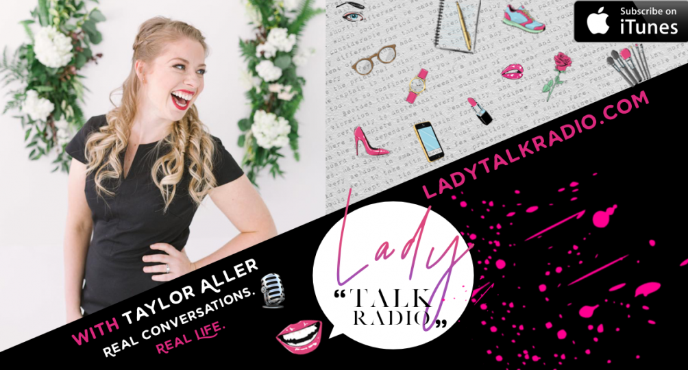 taylor aller, lady talk radio, stacey rae