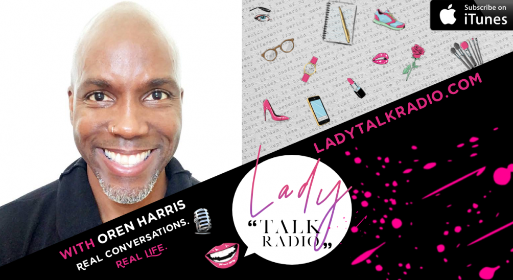 Oren Harris, Lady Talk Radio, Stacey Rae