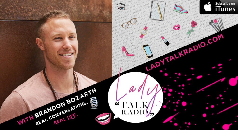 brandon bozarth, lady talk radio, stacey rae