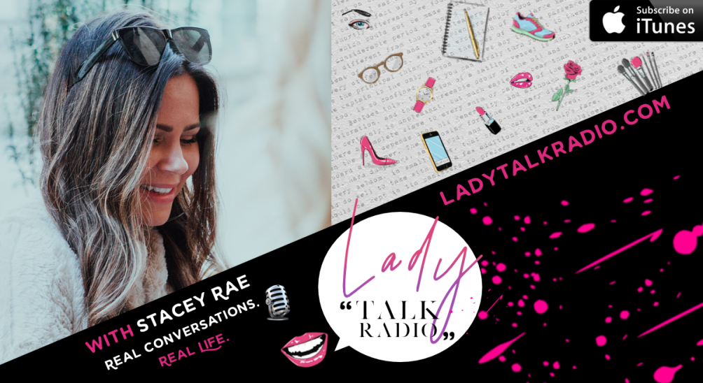 Lady Talk Radio, Stacey Rae